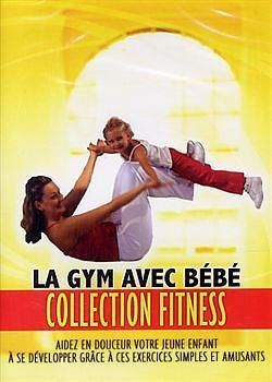 DVD Collection Fitness - La Gym avec bébé